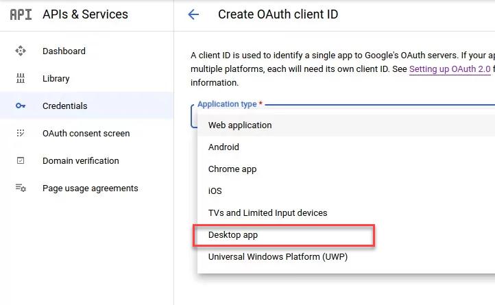 Create Google OAuth 2.0 Credentials - Desktop App