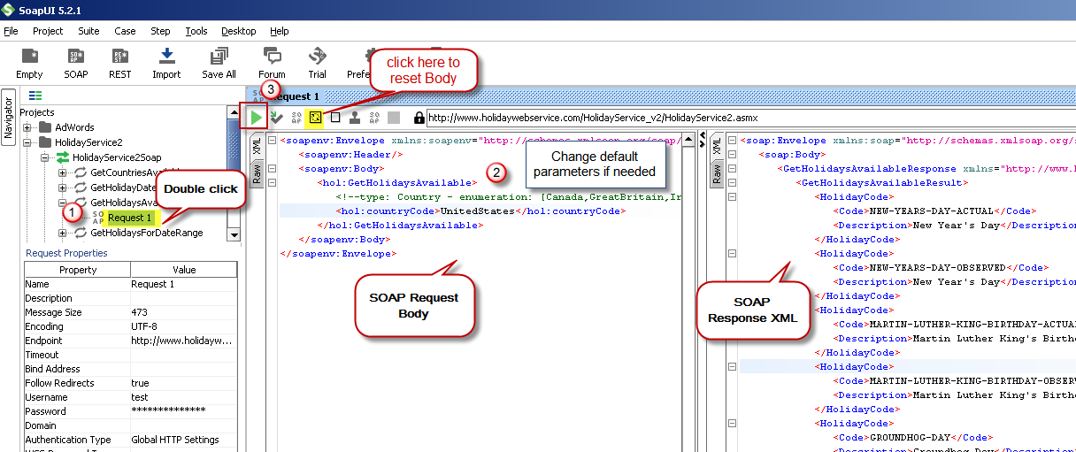 Test SOAP API using SoapUI Tool (Change Default XML Body / Parameters, Execute and See Response)