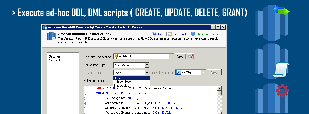 SSIS Amazon Redshift ExecuteSQL Task - Execute ad-hoc DDL, DML statements for Amazon Redshift (e.g. CREATE , ALTER, UPDATE, GRANT, DROP)